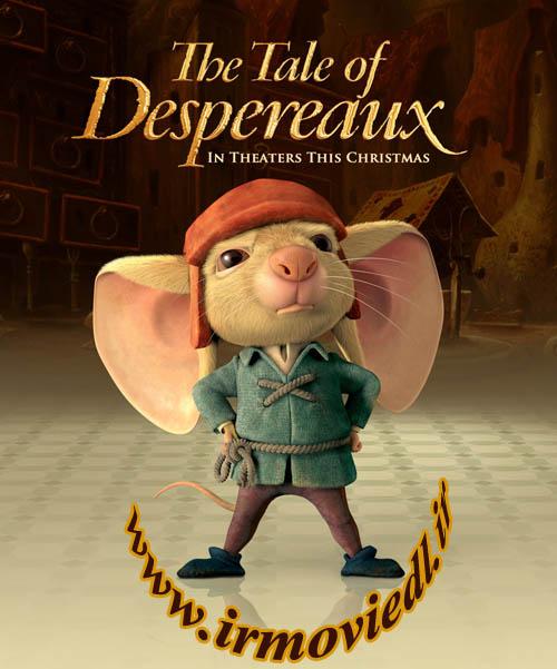 دانلود انیمیشن The Tale Of Despereaux 2014