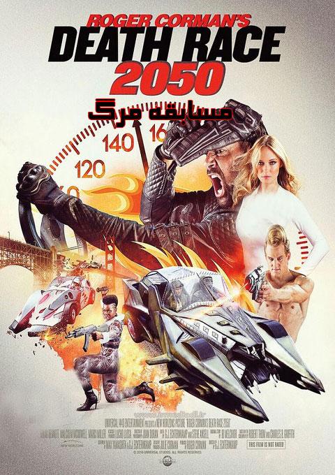 دانلود فیلم مسابقه مرگ  Death Race 2050 2017