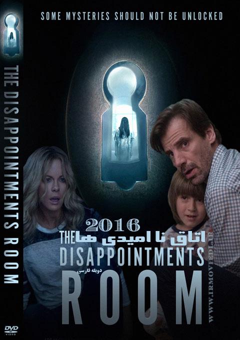 دانلود فیلم اتاق نا امیدی ها  The Disappointments Room 2016