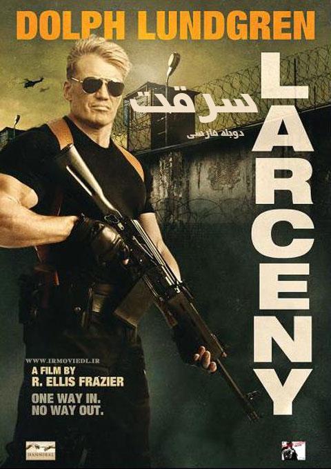 دانلود فیلم سرقت  Larceny 2017
