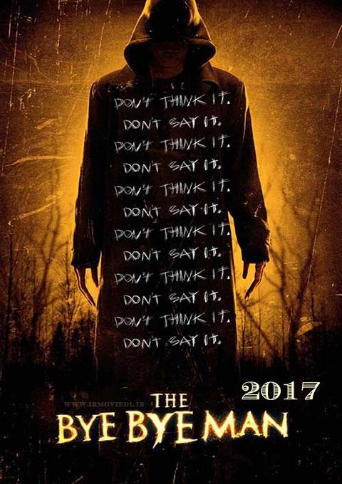 دانلود فیلم بای بای مرد  The Bye Bye Man 2017
