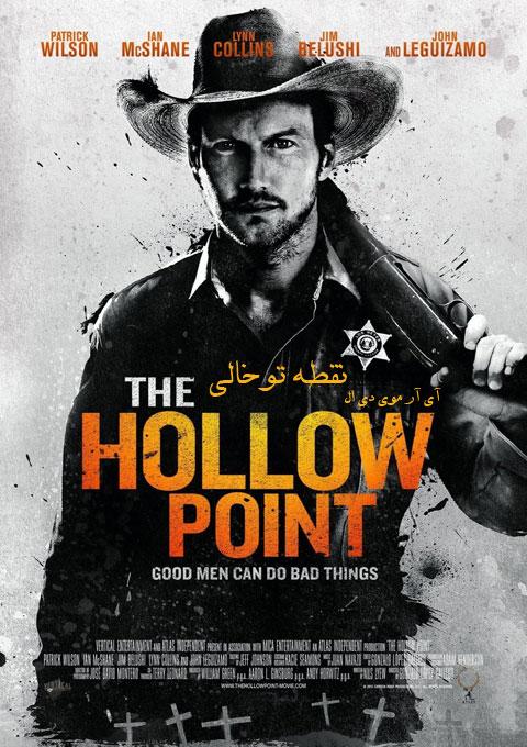 دانلود فیلم نقطه توخالی  The Hollow Point 2016