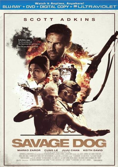 دانلود فیلم سگ وحشی  Savage Dog 2017