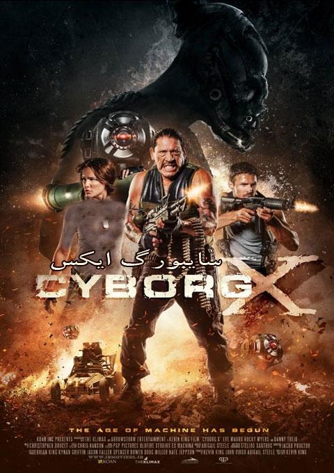 دانلود فیلم سایبورگ ایکس  Cyborg X 2016