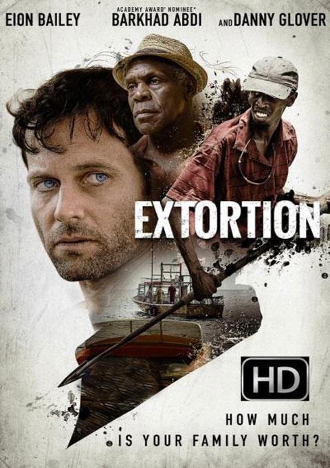 دانلود فیلم اخاذی  Extortion 2017