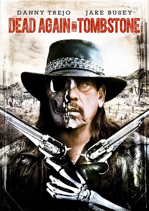 دانلود فیلم مردن دوباره در سنگ قبر  Dead Again in Tombstone 2017
