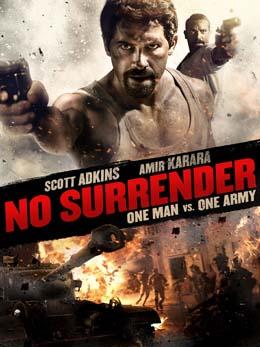 دانلود فیلم تسلیم نشده No Surrender 2018 با کیفیت بلوری