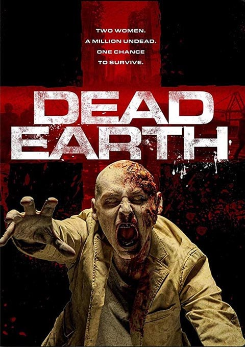 دانلود فیلم سرزمین مردگان Dead Earth با کیفیت بلوری
