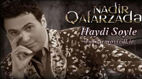 آهنگ آذری نادر غفارزاده به نام هایدی سویله