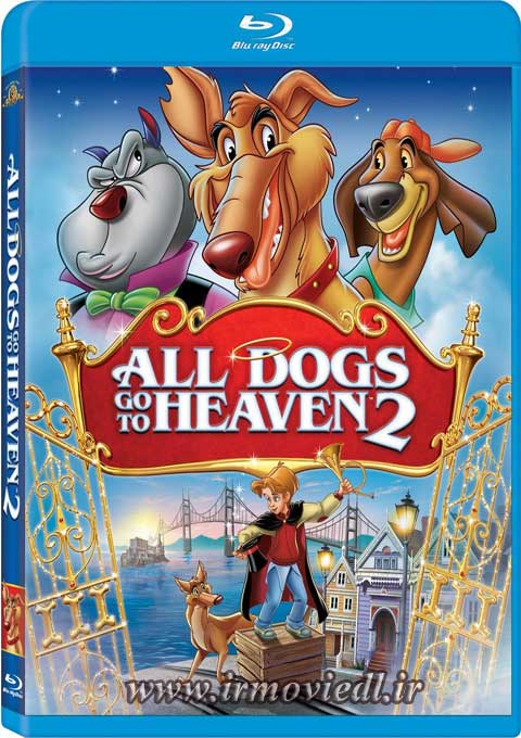 کارتون All Dogs Go to Heaven 2 1996